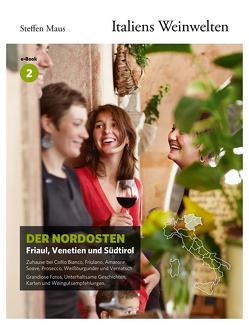 Italiens Weinwelten – Teil 2 von Bassler,  Markus, Maus,  Steffen