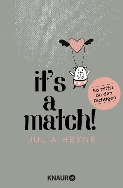 It's a Match! von Heyne,  Julia