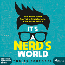 It's A Nerd's World von Fischer,  Julia, Schrödel,  Tobias, Veit,  Peter