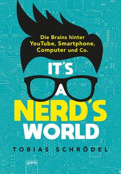 It's A Nerd's World von Schrödel,  Tobias