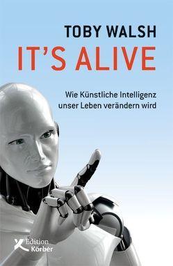It's alive von Schuhmacher,  Naemi, Schuhmacher,  Sonja, Walsh,  Toby