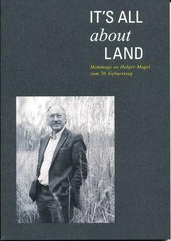 It's all about Land von Auweck,  Fritz, Bayerische Akademie Ländlicher Raum e.V., Brandl,  Dr. Uwe, Kötter,  Theo
