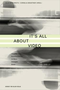It's All About Video von Autenrieth,  Ulla, Brantner,  Cornelia