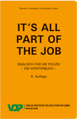It's all part of the job – Ein Wörterbuch von Brauner,  Norbert, Hamblock,  Dieter, Schwindt,  Friedrich, Spörl,  Udo Harry