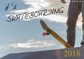 it's SKATEBOARDING (Wandkalender 2018 DIN A4 quer) von Wenk,  Michael
