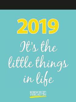 It´s the little things in life 2019 von Korsch Verlag