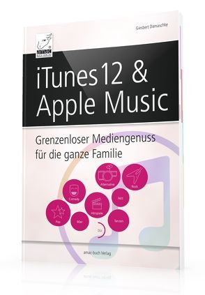 iTunes 12 & Apple Music von Giesbert,  Damaschke