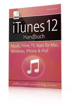 iTunes 12 Handbuch von Damaschke,  Giesbert