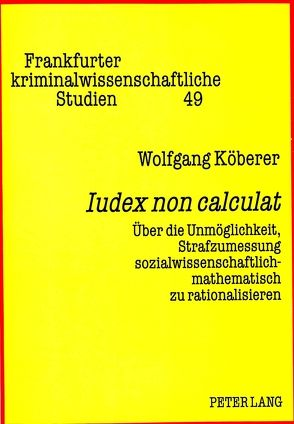«Iudex non calculat» von Köberer,  Wolfgang