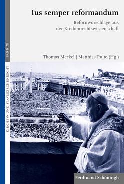 Ius semper reformandum von Meckel,  Thomas, Pulte,  Matthias