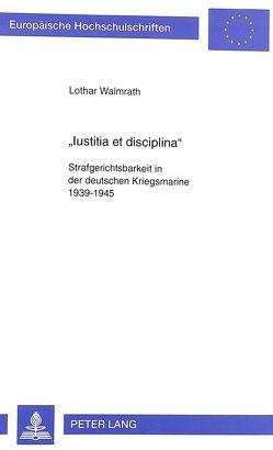 «Iustitia et disciplina» von Walmrath,  Lothar
