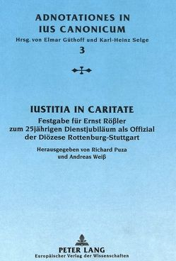 Iustitia in caritate von Puza,  Richard, Weiß,  Andreas