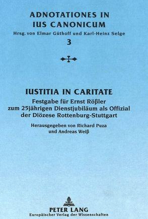 Iustitia in caritate von Puza,  Richard, Weiß,  Andreas