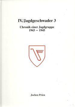 IV./Jagdgeschwader 3 – Chronik des Einsatzes einer Jagdgruppe von Prien,  Jochen