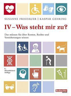 IV – was steht mir zu? von Kieser,  Ueli, Senn,  Jürg