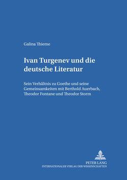 Ivan Turgenev und die deutsche Literatur von Thieme,  Galina