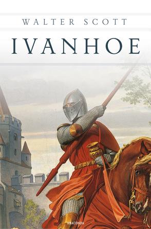 Ivanhoe (Roman) von Hohenhausen,  Elise von, Scott,  Walter