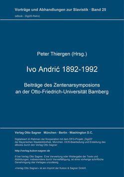 Ivo Andrić 1892-1992 von Thiergen,  Peter