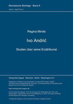 Ivo Andrić. Studien über seine Erzählkunst von Minde,  Regina