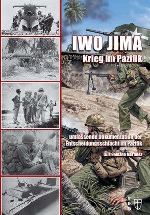 Iwo Jima – Krieg im Pazifik von Lauer,  Jaime P.K., Martinez,  Luis Galeano