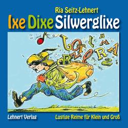 Ixe Dixe Silwerglixe von Seitz-Lehnert,  Ria
