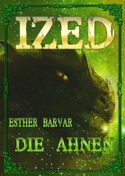 Ized von Barvar,  Esther