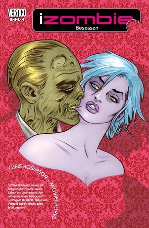 iZombie von Allred,  Michael, Althoff,  Gerlinde, Bone,  Jason, Roberson,  Chris, Rugg,  Jim