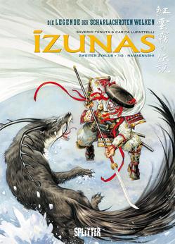 Izunas – Die Legende der scharlachroten Wolken. Band 3 von Lupattelli,  Carita, Tenuta,  Saverio