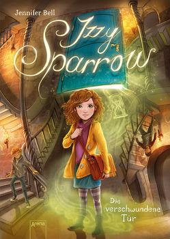 Izzy Sparrow (2). Die verschwundene Tür von Bell,  Jennifer, Grubing,  Timo, Möller,  Jan