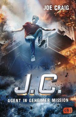 J.C. – Agent in geheimer Mission von Craig,  Joe, Wagner,  Alexander