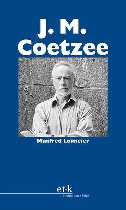 J. M. Coetzee von Loimeier,  Manfred, Oesterhelt,  Renate