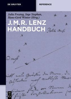 J.M.R.-Lenz-Handbuch von Freytag,  Julia, Stephan,  Inge, Winter,  Hans-Gerd