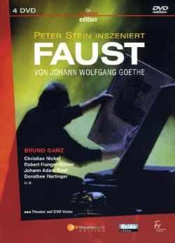 J. W. v. Goethe: Faust von Ganz,  Bruno, Goethe,  Johann Wolfgang von, Hunger-Bühler,  Robert, Nickel,  Christian, Oest,  Johann Adam, Oesterlein,  Christine, Stein,  Peter