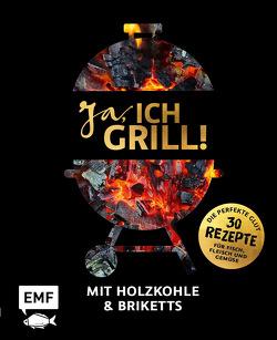 Ja, ich grill! – Mit Holzkohle und Briketts