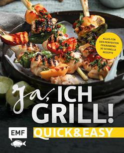Ja, ich grill! – Quick and easy von Brand,  Christoph, Fütterer,  Mora, Schmelich,  Guido
