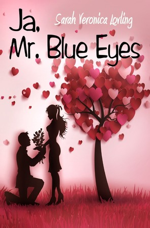 Ja, Mr. Blue Eyes von Lovling,  Sarah Veronica