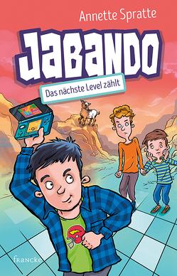 Jabando – Das nächste Level zählt von Fernández,  Daniel, Spratte,  Annette