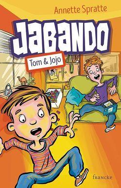 Jabando – Tom & Jojo von Fernández,  Daniel, Spratte,  Annette