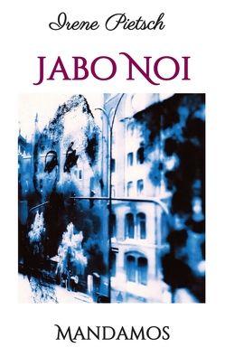 Jabo Noi von Pietsch,  Irene