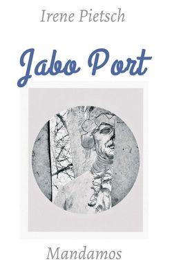 Jabo Port von Pietsch,  Irene