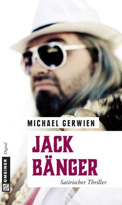 Jack Bänger von Gerwien,  Michael