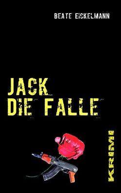Jack – Die Falle von Eickelmann,  Beate