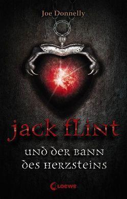 Jack Flint und der Bann des Herzsteins von Donnelly,  Joe, Taylor,  Geoff, Wiemken,  Simone