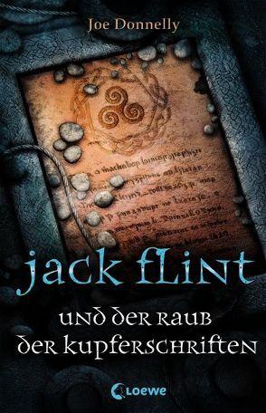 Jack Flint und der Raub der Kupferschriften von Donnelly,  Joe, Taylor,  Geoff, Wiemken,  Simone