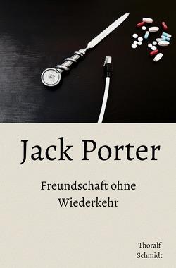 Jack Porter von Schmidt,  Thoralf