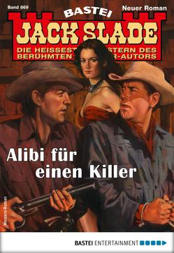 Jack Slade 869 – Western von Slade,  Jack
