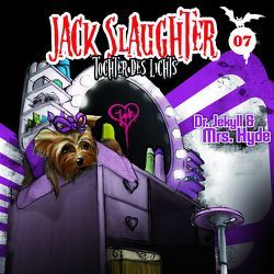 Jack Slaughter – Tochter des Lichts / Dr. Jekyll und Mrs. Hyde von Frey,  Nikola, Richter,  Devon