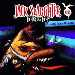 Jack Slaughter – Tochter des Lichts / Professor Dooms Erwachen von Frey,  Nikola, Richter,  Devon