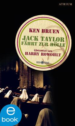 Jack Taylor fährt zur Hölle von Bruen,  Ken, Rowohlt,  Harry