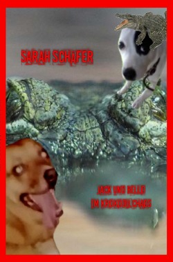 Jack und Bello im Krokodilchaos von Schäfer,  Sarah